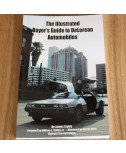The Illustrated Buyer's Guide to DeLorean Automobiles (paperback book)